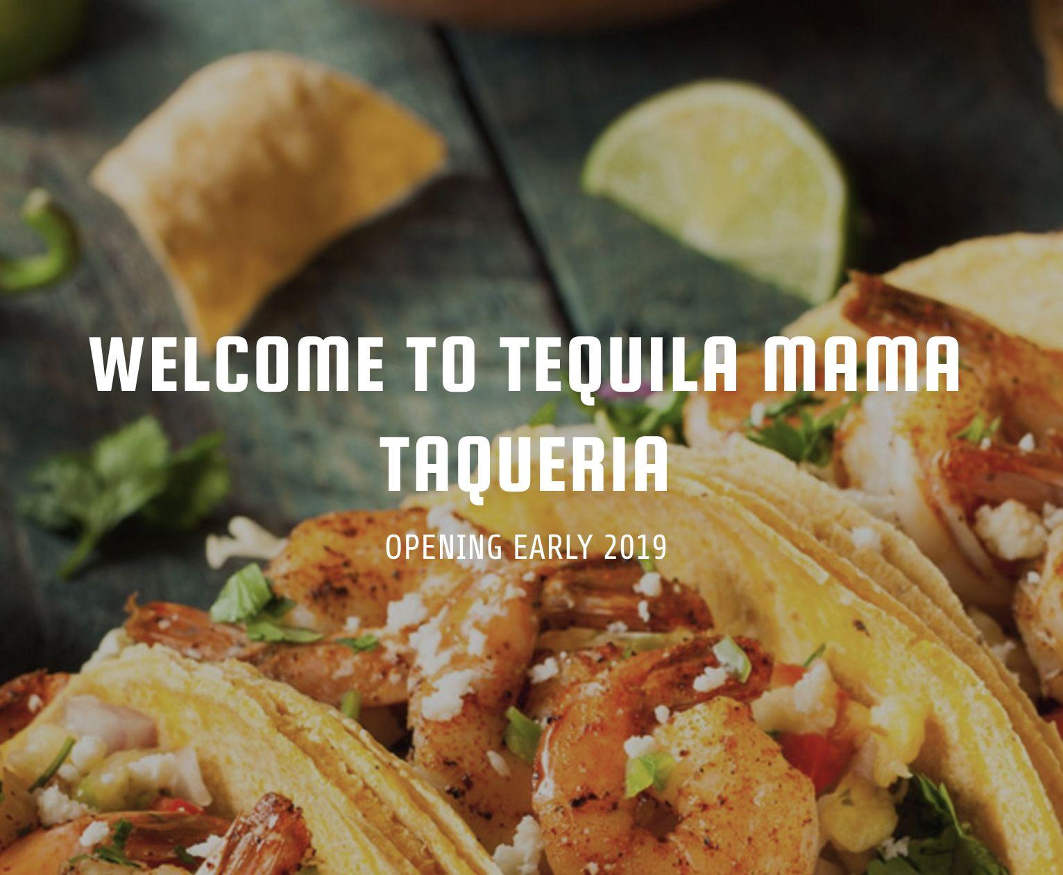Tequila Mama Taqueria